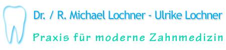 Zahnarztpraxis-Lochner